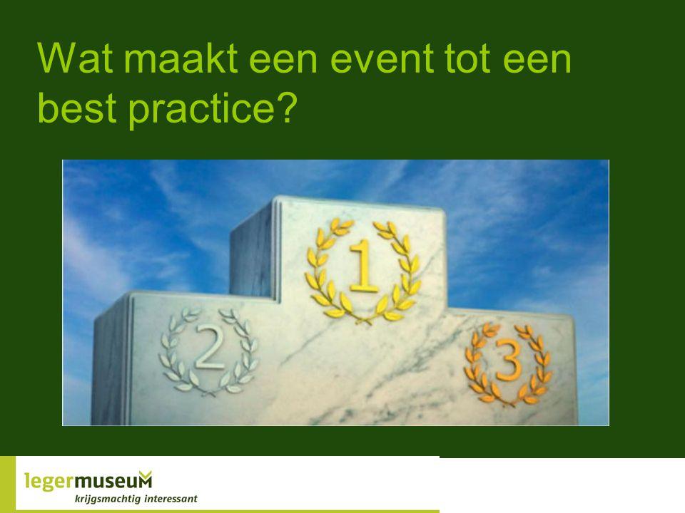 Wat maakt een event tot een best practice?