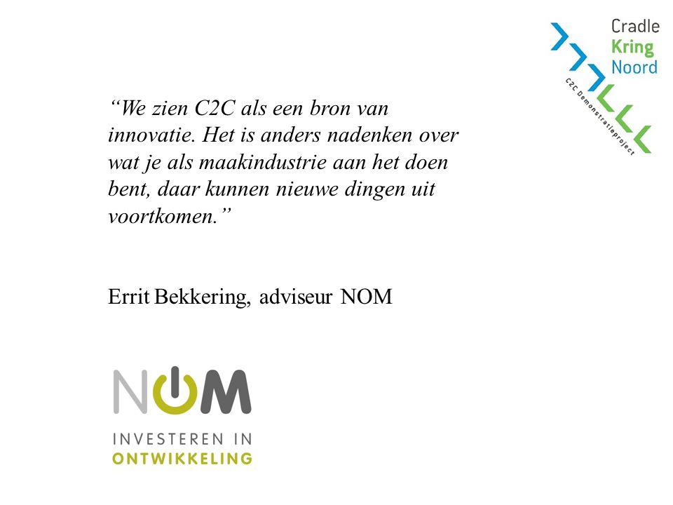 We zien C2C als een bron van innovatie.
