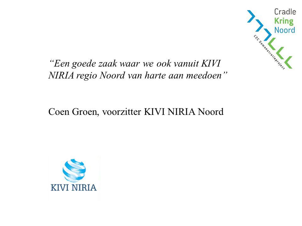 Een goede zaak waar we ook vanuit KIVI NIRIA regio Noord van harte aan meedoen Coen Groen, voorzitter KIVI NIRIA Noord