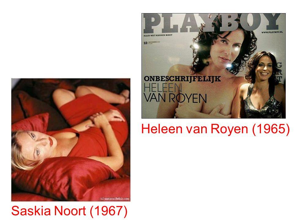 Heleen van Royen (1965) Saskia Noort (1967)
