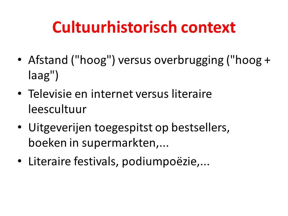 Literaire tendensen De lezer als consument / het boek als product Multiculturele literatuur Revival en vernieuwing van de historische roman Postmoderne literatuur