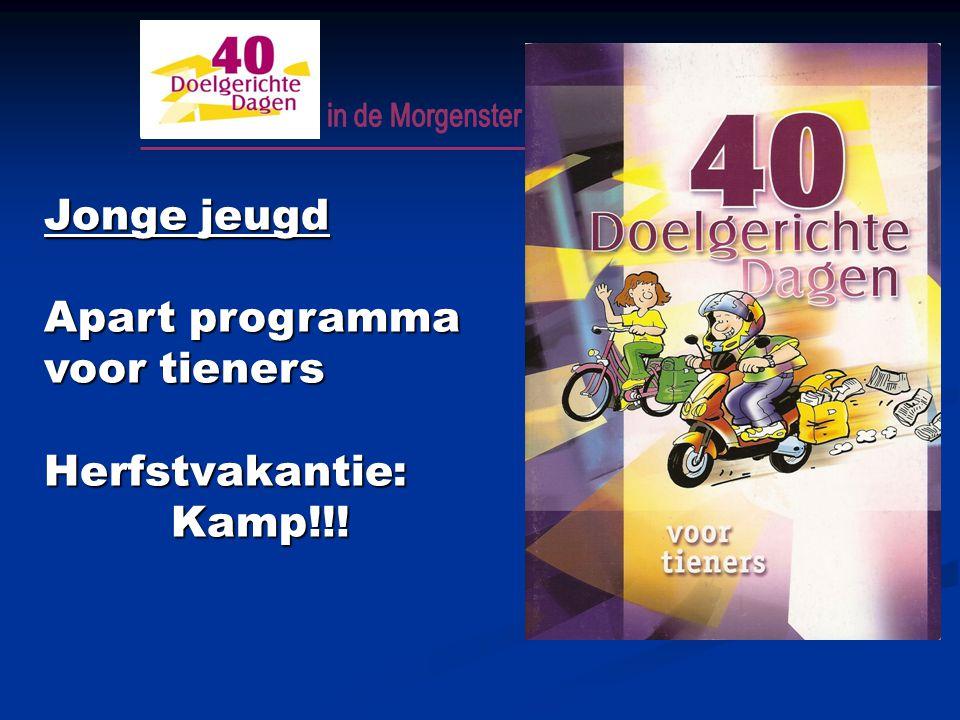 Jonge jeugd Apart programma voor tieners Herfstvakantie: Kamp!!! Kamp!!!