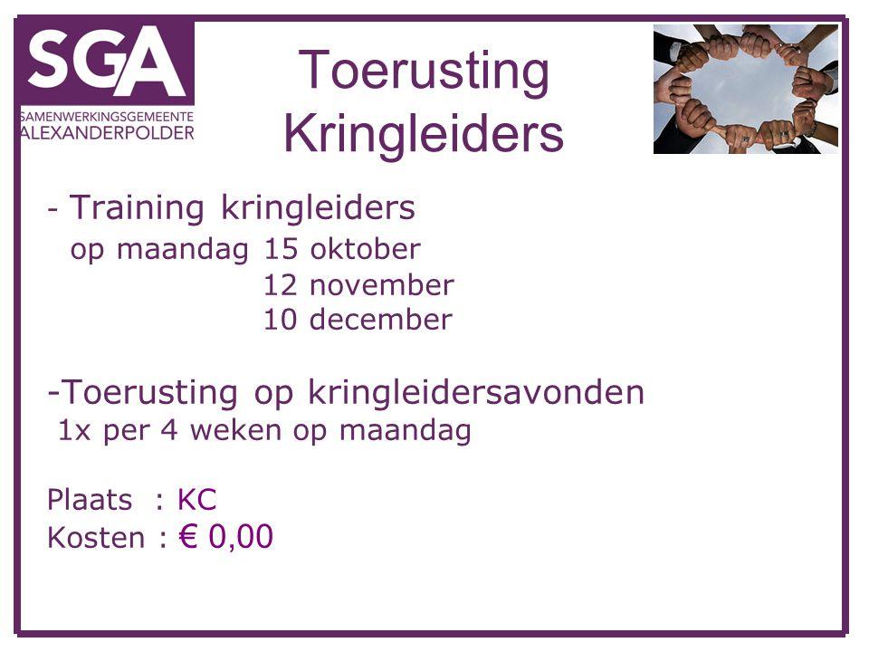 Toerusting Kringleiders - Training kringleiders op maandag 15 oktober 12 november 10 december -Toerusting op kringleidersavonden 1x per 4 weken op maa