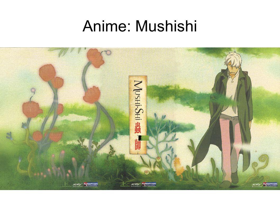 Anime: Mushishi