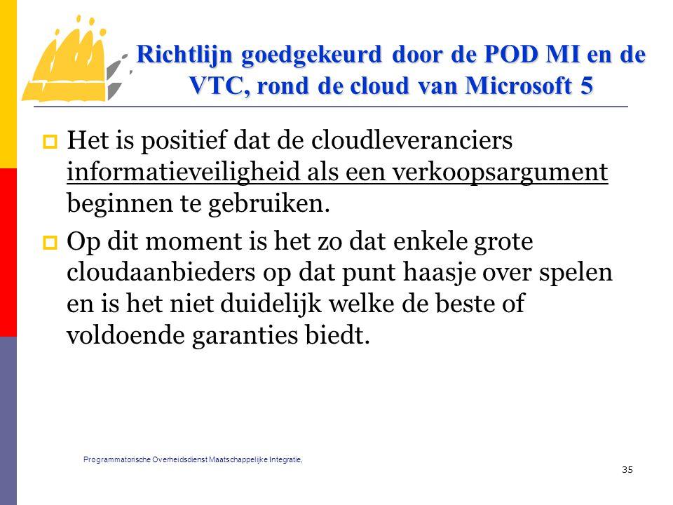  Het is positief dat de cloudleveranciers informatieveiligheid als een verkoopsargument beginnen te gebruiken.