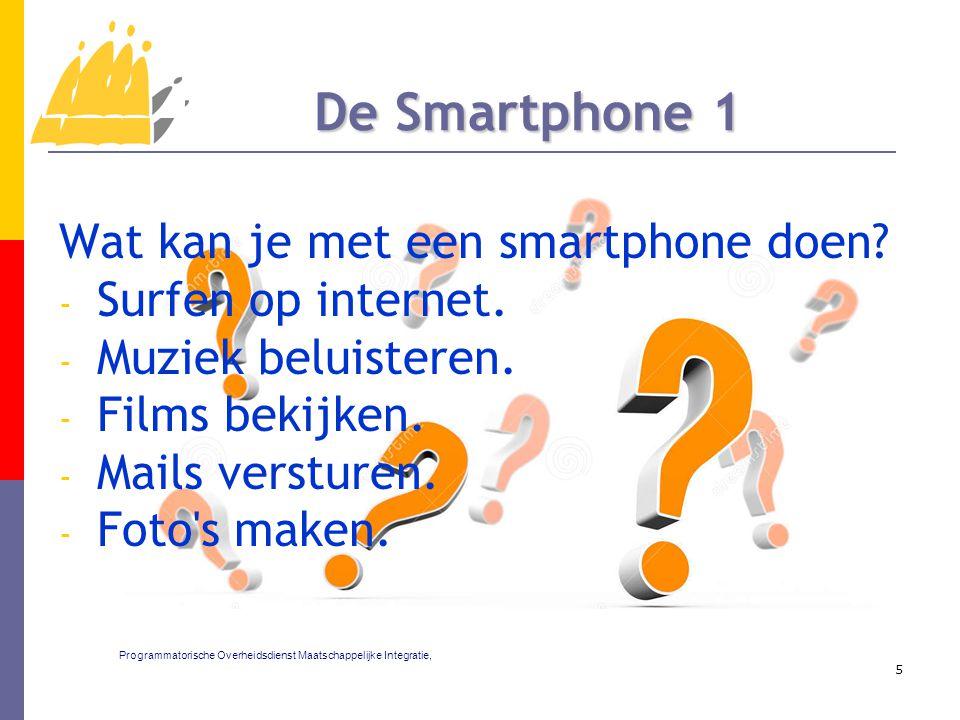 Wat kan je met een smartphone doen. - Surfen op internet.