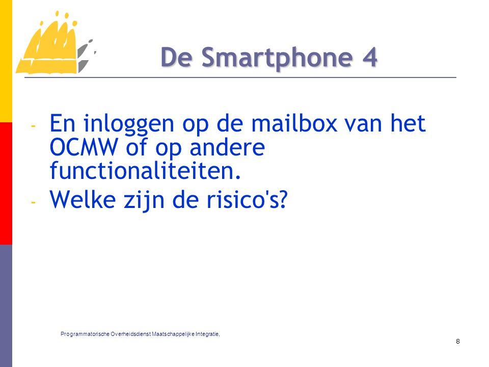 - En inloggen op de mailbox van het OCMW of op andere functionaliteiten.