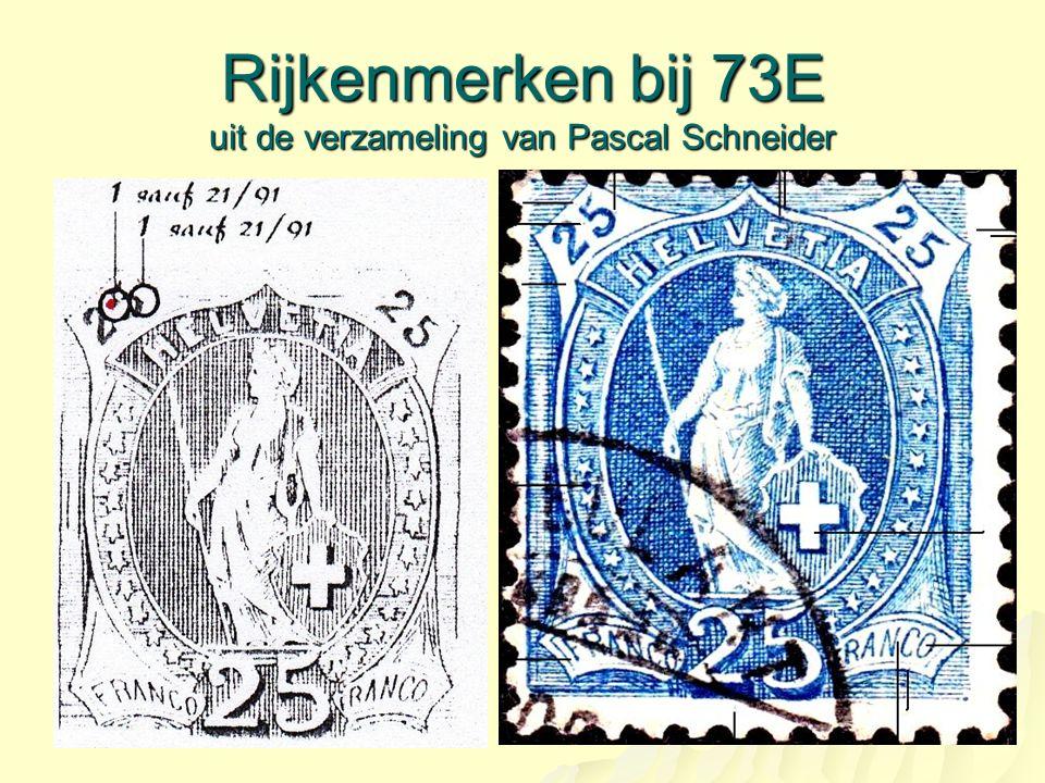 Rijkenmerken bij 73E uit de verzameling van Pascal Schneider
