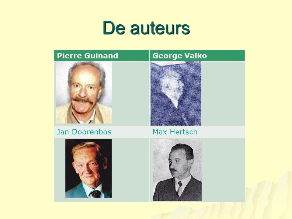 De auteurs Pierre GuinandGeorge Valko Jan DoorenbosMax Hertsch