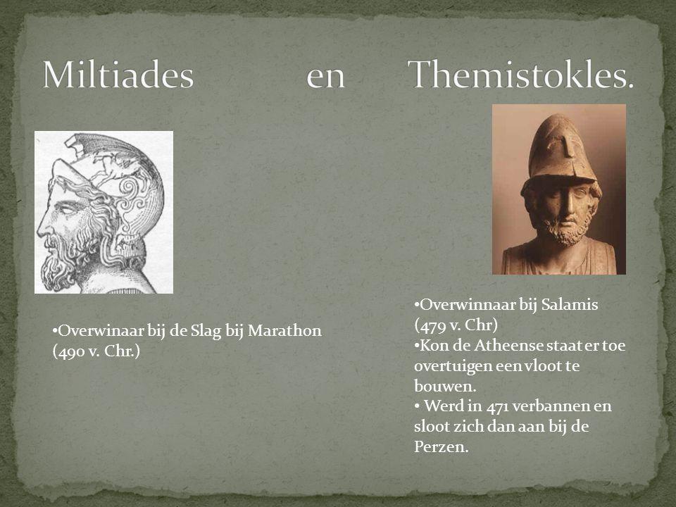Overwinaar bij de Slag bij Marathon (490 v. Chr.) Overwinnaar bij Salamis (479 v. Chr) Kon de Atheense staat er toe overtuigen een vloot te bouwen. We