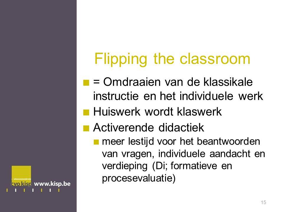 Flipping the classroom = Omdraaien van de klassikale instructie en het individuele werk Huiswerk wordt klaswerk Activerende didactiek meer lestijd voor het beantwoorden van vragen, individuele aandacht en verdieping (Di; formatieve en procesevaluatie) 15