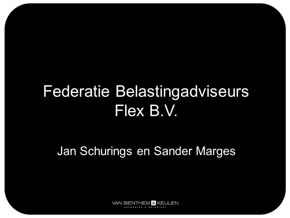 Jan Schurings en Sander Marges Federatie Belastingadviseurs Flex B.V.