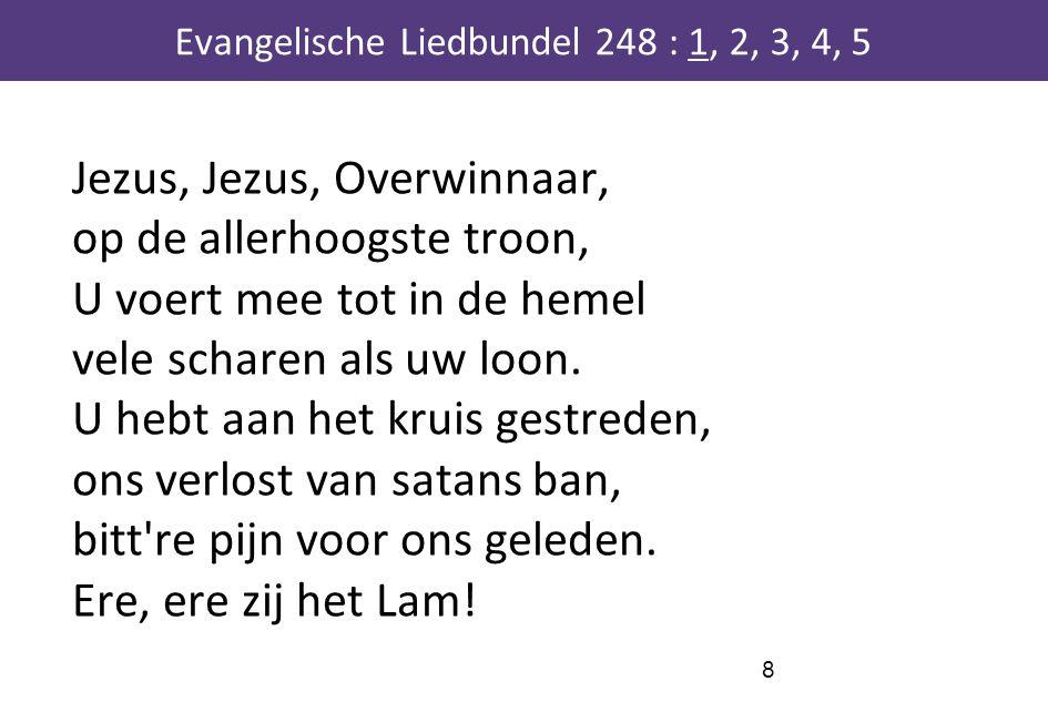 Jezus, Jezus, Overwinnaar, op de allerhoogste troon, U voert mee tot in de hemel vele scharen als uw loon. U hebt aan het kruis gestreden, ons verlost