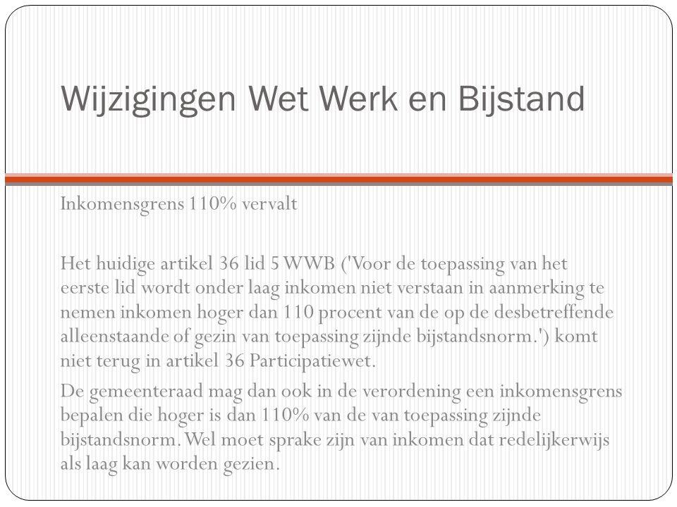 Individuele Bijzondere Bijstand Beleidsvoorstel gemeente Maastricht is om de inkomensgrens per 01-01-2015 10% te verlagen naar 100% minimum inkomen.