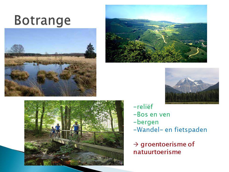 -reliëf -Bos en ven -bergen -Wandel- en fietspaden  groentoerisme of natuurtoerisme