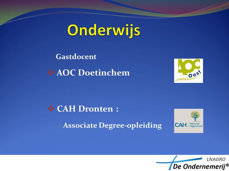 Gastdocent  AOC Doetinchem  CAH Dronten :  Associate Degree-opleiding