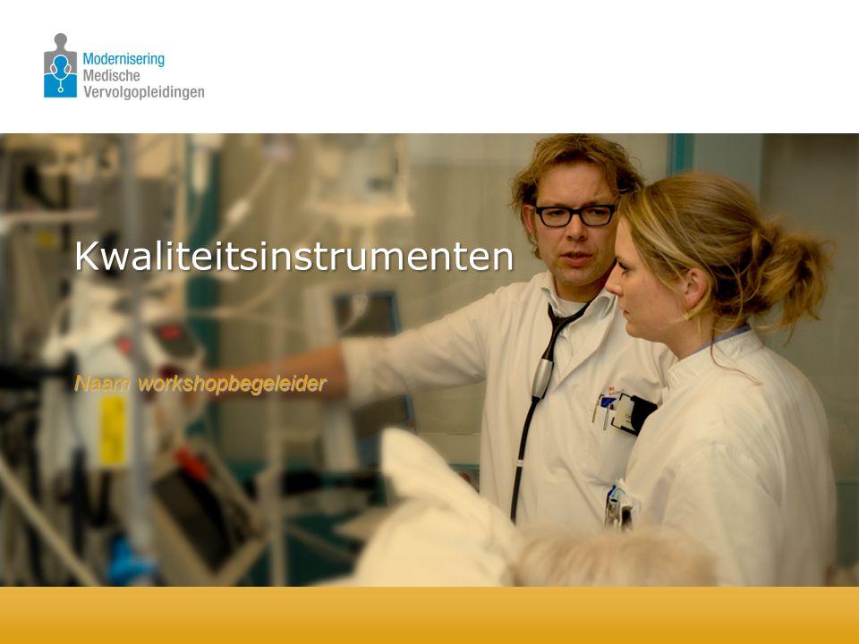 Kwaliteitsinstrumenten Naam workshopbegeleider