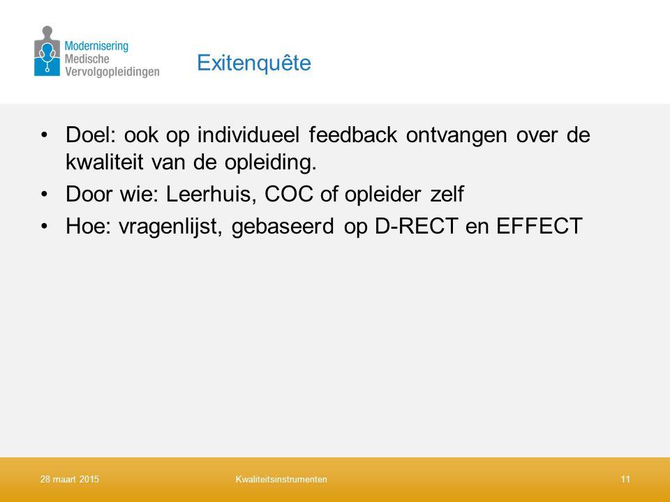Exitenquête Doel: ook op individueel feedback ontvangen over de kwaliteit van de opleiding.