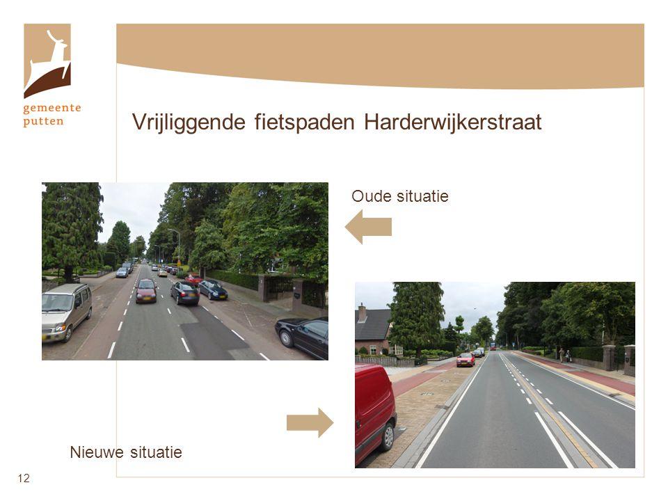 Vrijliggende fietspaden Harderwijkerstraat 12 Oude situatie Nieuwe situatie