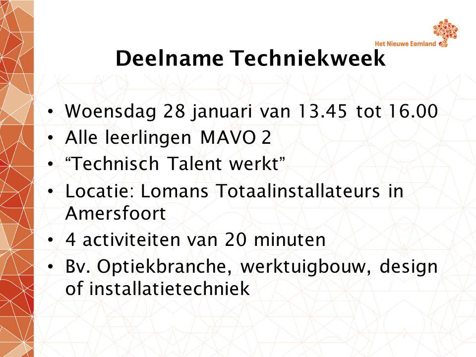 """Deelname Techniekweek Woensdag 28 januari van 13.45 tot 16.00 Alle leerlingen MAVO 2 """"Technisch Talent werkt"""" Locatie: Lomans Totaalinstallateurs in A"""