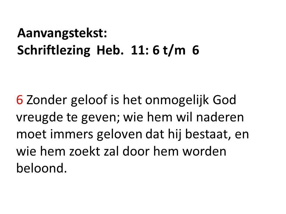 Aanvangstekst: Schriftlezing Heb.