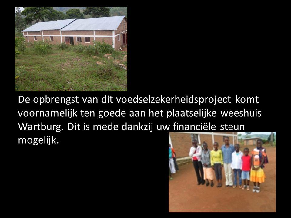 De opbrengst van dit voedselzekerheidsproject komt voornamelijk ten goede aan het plaatselijke weeshuis Wartburg. Dit is mede dankzij uw financiële st