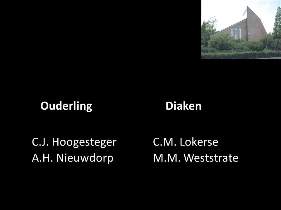 OuderlingDiaken C.J. HoogestegerC.M. Lokerse A.H. NieuwdorpM.M. Weststrate