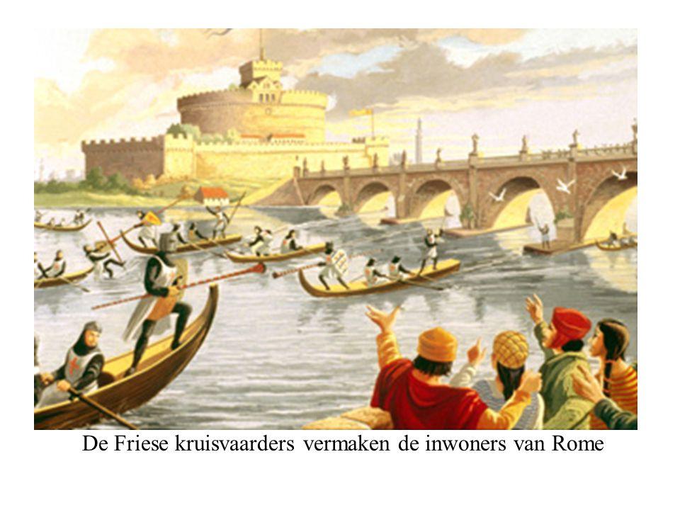 De Friese kruisvaarders vermaken de inwoners van Rome