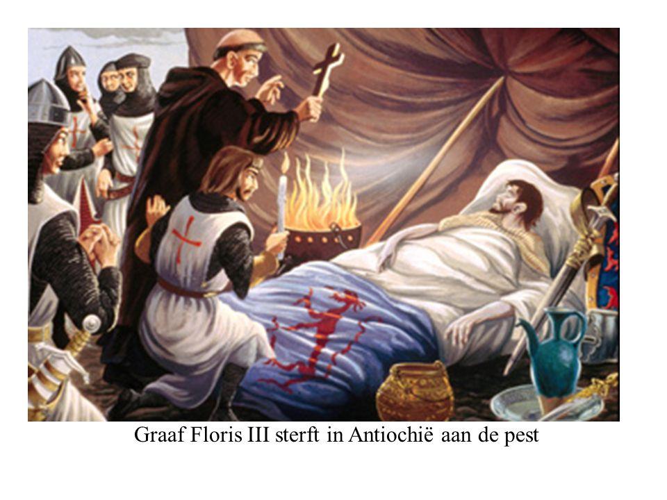 Graaf Floris III sterft in Antiochië aan de pest