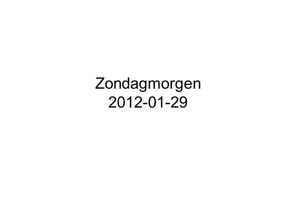Zondagmorgen 2012-01-29