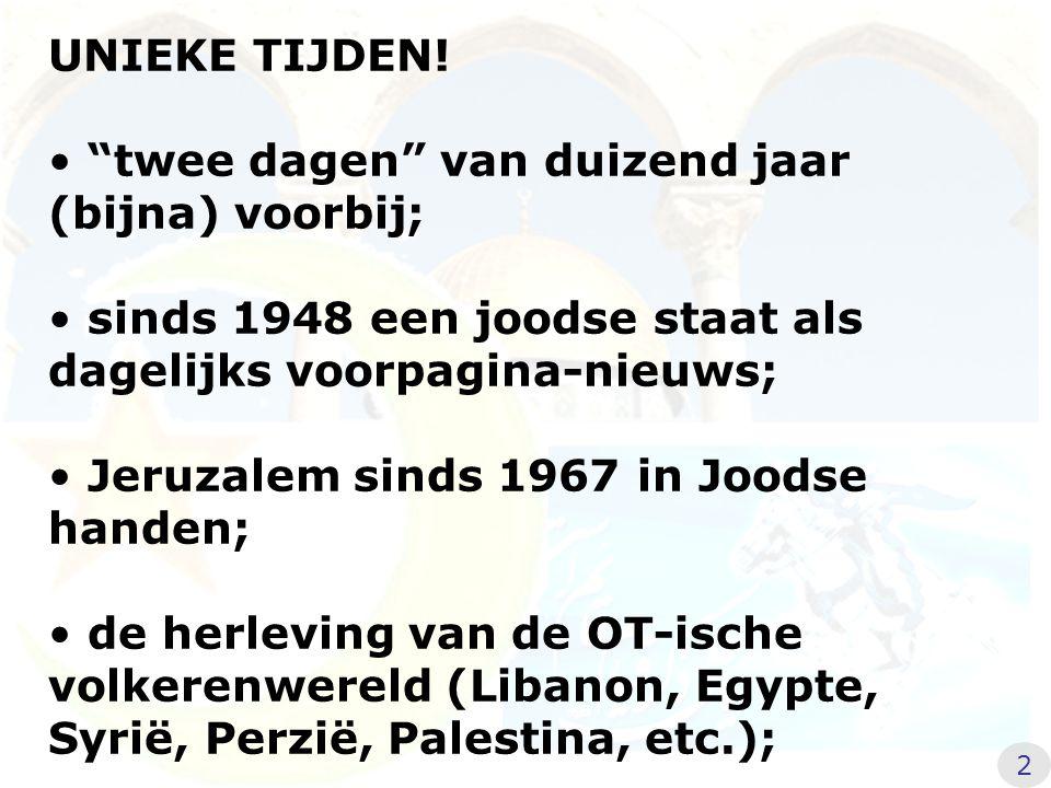 """UNIEKE TIJDEN! """"twee dagen"""" van duizend jaar (bijna) voorbij; sinds 1948 een joodse staat als dagelijks voorpagina-nieuws; Jeruzalem sinds 1967 in Joo"""