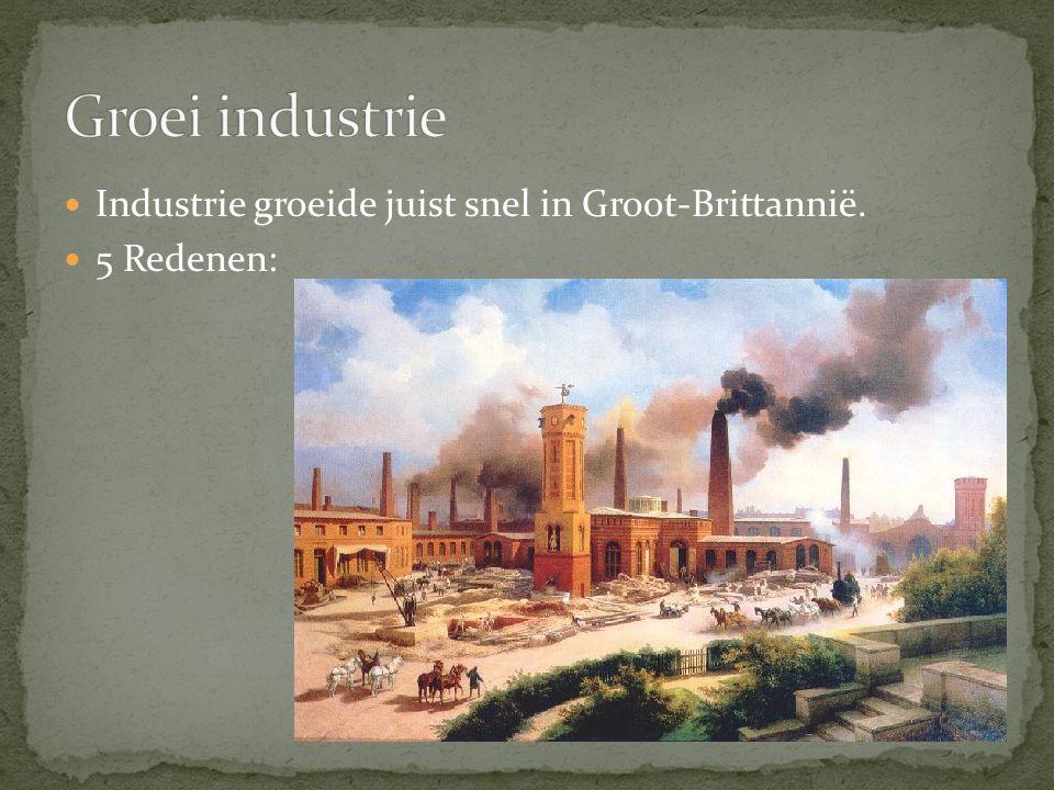 Industrie groeide juist snel in Groot-Brittannië. 5 Redenen: