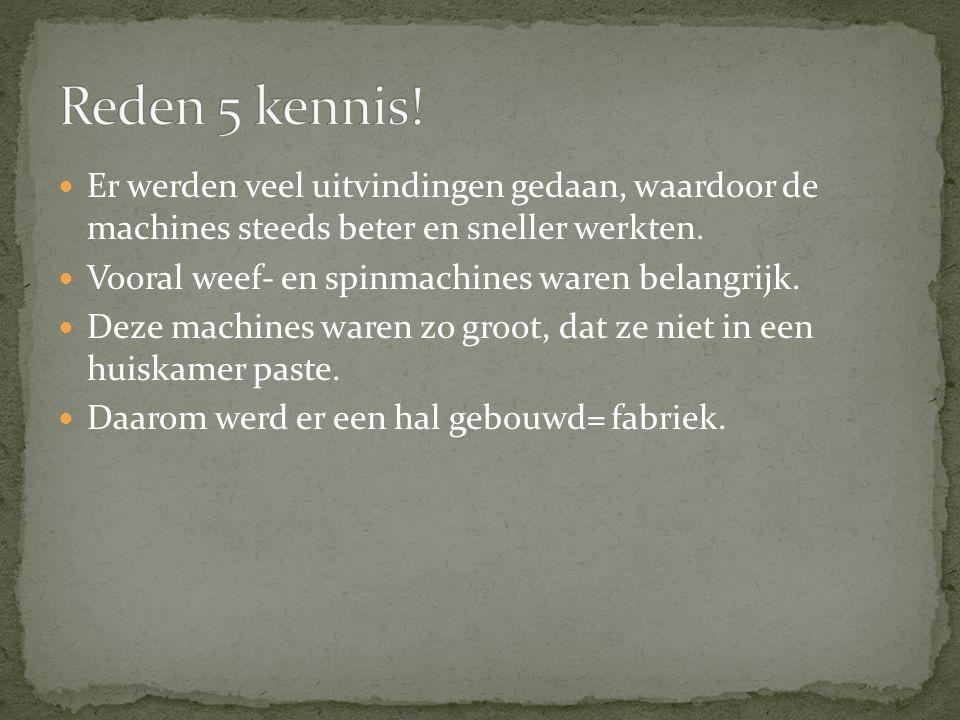 Er werden veel uitvindingen gedaan, waardoor de machines steeds beter en sneller werkten. Vooral weef- en spinmachines waren belangrijk. Deze machines