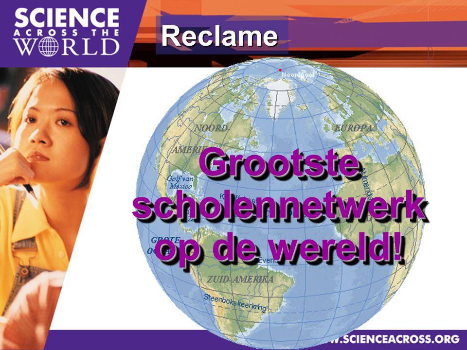 2 Reclame Grootste scholennetwerk op de wereld!