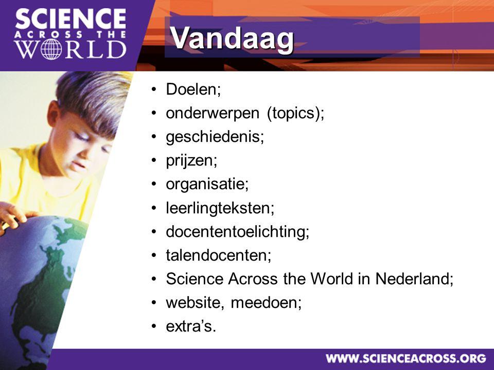 7 Science (interdisciplinair): onderzoekjes in de eigen omgeving, activiteiten van mensen Internationalisering: uitwisseling en bespreking onderzoeksgegevens van/met leerlingen in andere landen Actief gebruik van MVT ICT: zinvolle toepassingen Doelen