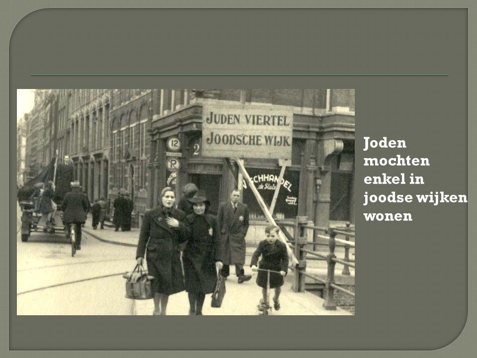 Joden mochten enkel in joodse wijken wonen