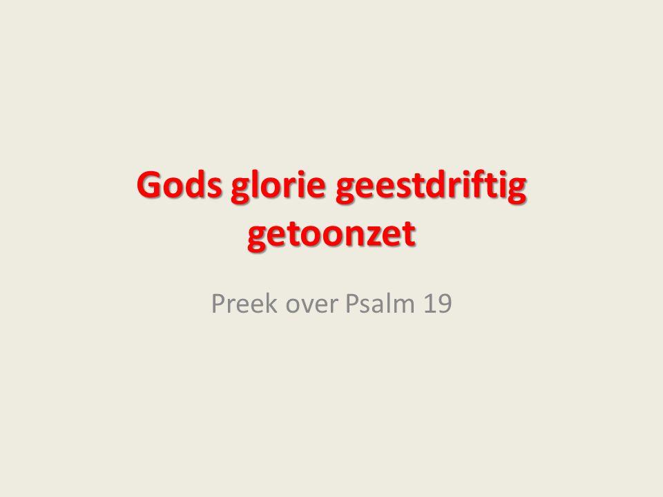 Gods glorie geestdriftig getoonzet Preek over Psalm 19