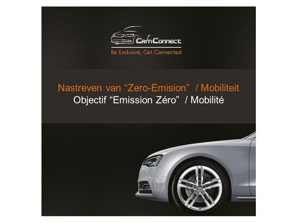 Nastreven van Zero-Emision / Mobiliteit Objectif Emission Zéro / Mobilité