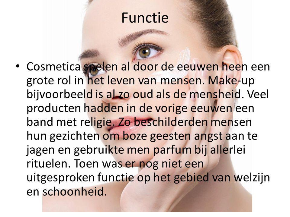 Functie Cosmetica spelen al door de eeuwen heen een grote rol in het leven van mensen. Make-up bijvoorbeeld is al zo oud als de mensheid. Veel product