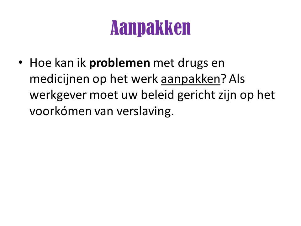 Hoe kan ik problemen met drugs en medicijnen op het werk aanpakken? Als werkgever moet uw beleid gericht zijn op het voorkómen van verslaving.