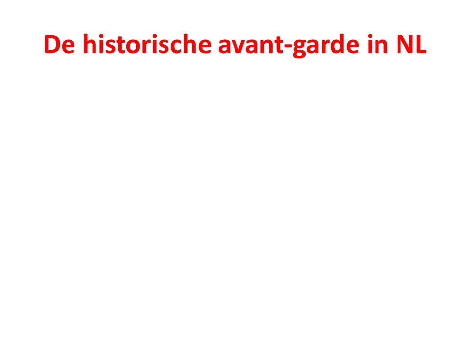 De historische avant-garde in NL