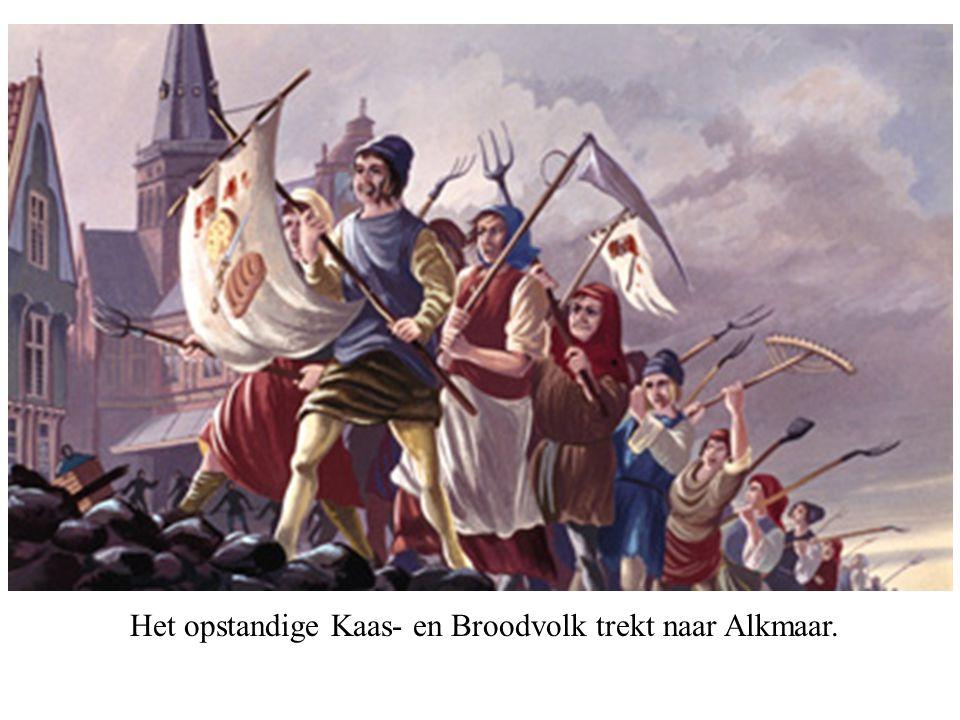 Het opstandige Kaas- en Broodvolk trekt naar Alkmaar.