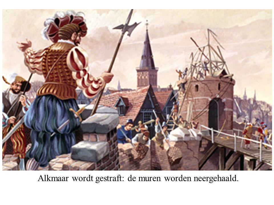 Alkmaar wordt gestraft: de muren worden neergehaald.