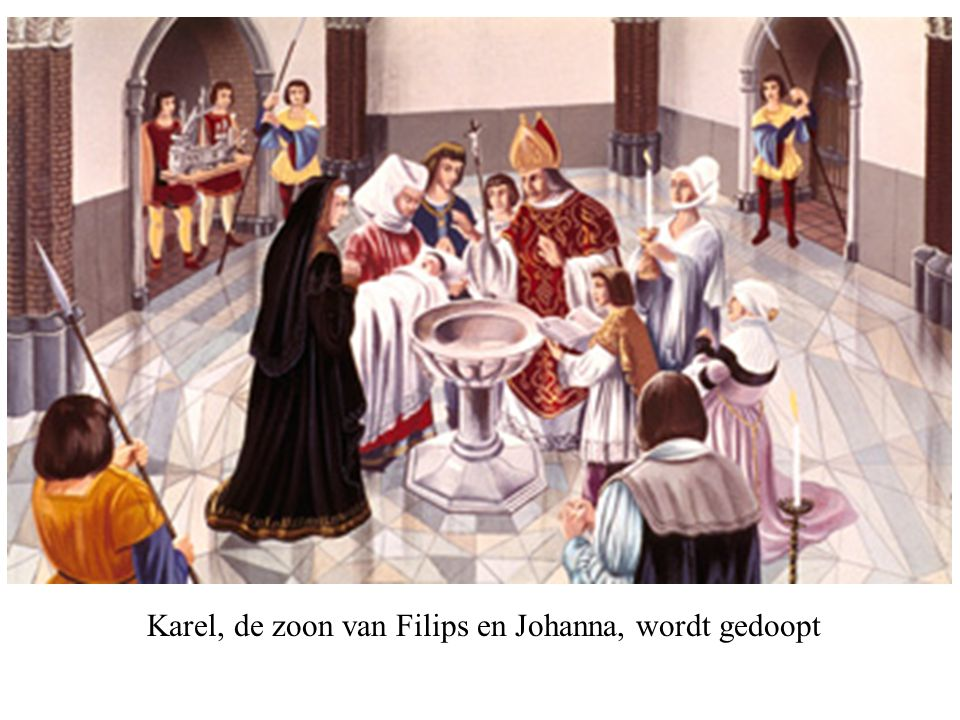 Karel, de zoon van Filips en Johanna, wordt gedoopt