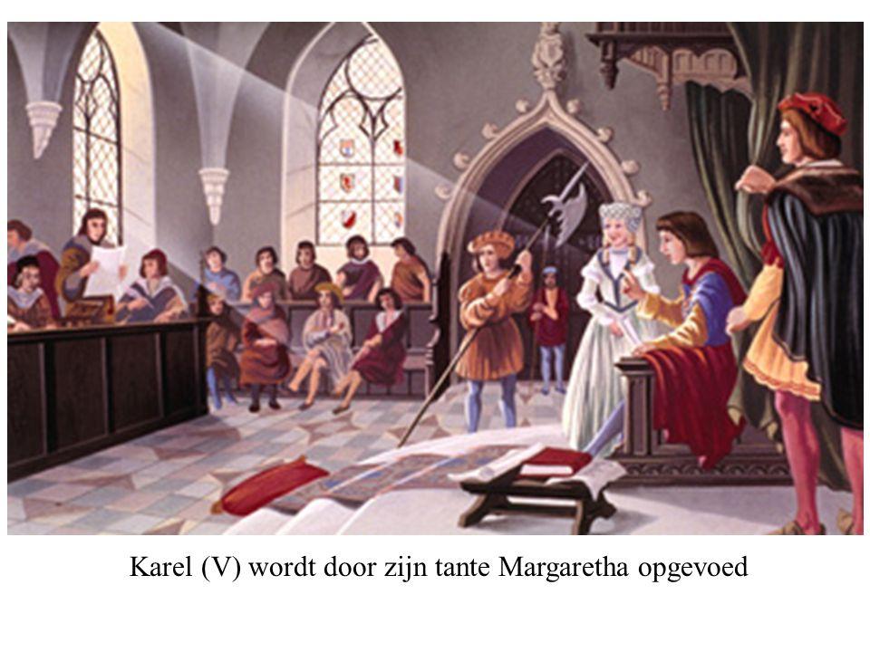 Karel (V) wordt door zijn tante Margaretha opgevoed
