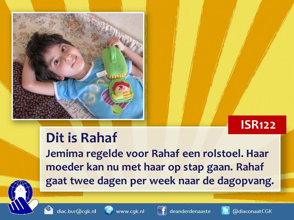 diac.bur@cgk.nl www.cgk.nl deanderdenaaste @diaconaatCGK Dit is Rahaf Jemima regelde voor Rahaf een rolstoel. Haar moeder kan nu met haar op stap gaan
