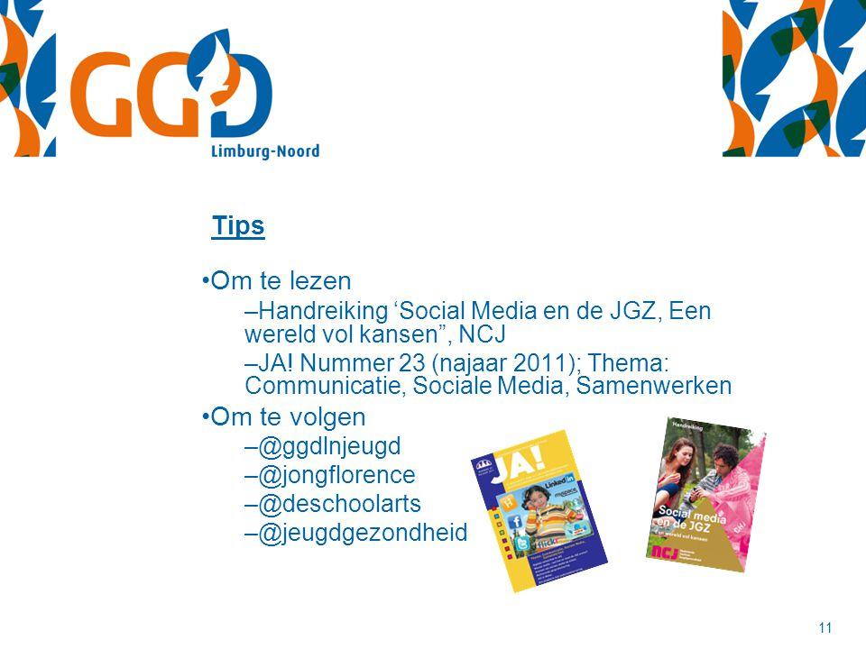 """11 Om te lezen –Handreiking 'Social Media en de JGZ, Een wereld vol kansen"""", NCJ –JA! Nummer 23 (najaar 2011); Thema: Communicatie, Sociale Media, Sam"""