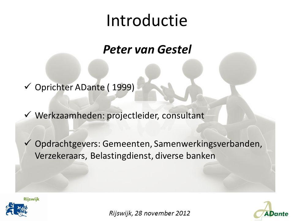 Introductie Oprichter ADante ( 1999) Werkzaamheden: projectleider, consultant Opdrachtgevers: Gemeenten, Samenwerkingsverbanden, Verzekeraars, Belasti
