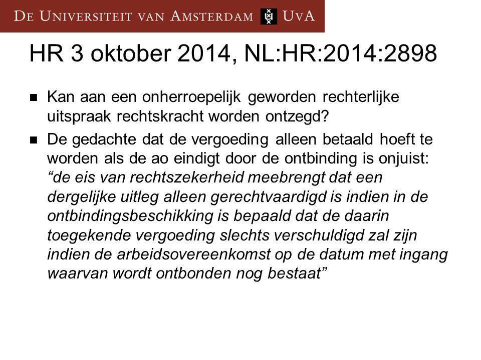 HR 3 oktober 2014, NL:HR:2014:2898 Kan aan een onherroepelijk geworden rechterlijke uitspraak rechtskracht worden ontzegd.