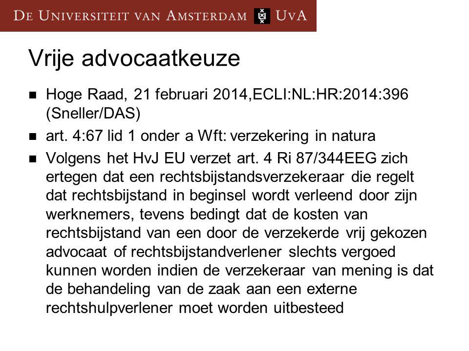 Vrije advocaatkeuze Hoge Raad, 21 februari 2014,ECLI:NL:HR:2014:396 (Sneller/DAS) art.